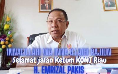 Selamat Jalan Patriot Olahraga Riau Emrizal Pakis, Ketum KONI Riau